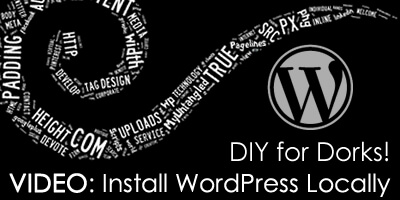 DIY for Dorks: How To Install WordPress Locally
