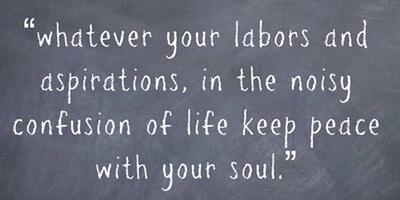 Desiderata - #quotes #inspiration