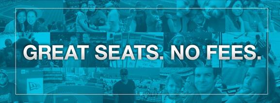 Great Seats. No Fees.