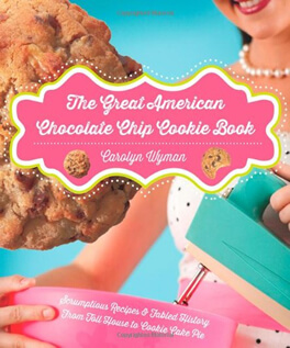 The Great American Chocolate Chip Cookie Book