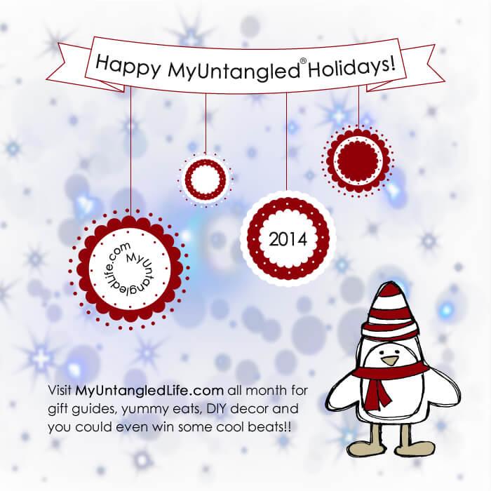 Happy MyUntangled Holidays 2014 from MyUntangledLife.com