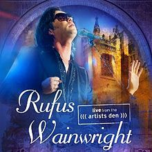 Rufus Wainwright Live from the Artists Den Top Album of 2014