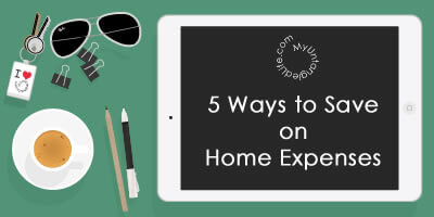 5 Ways to Save on Home Expenses