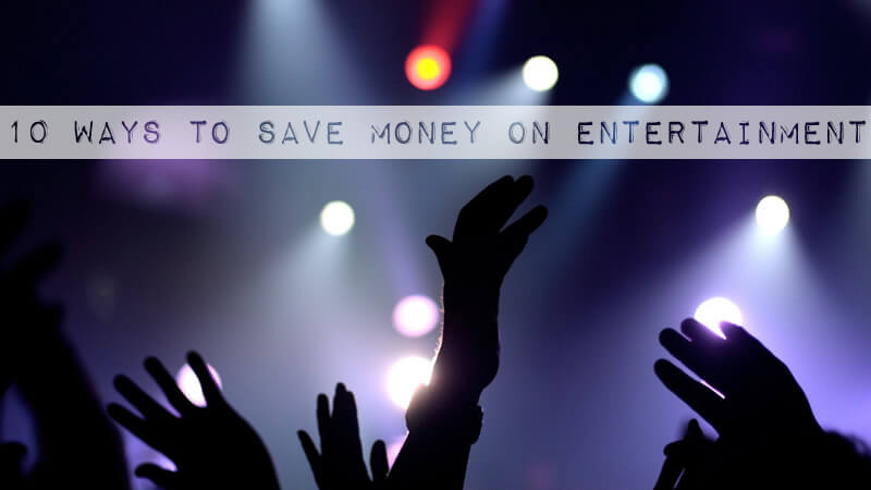 10 Ways to Save Money on Entertainment - MyUntangledLife.com
